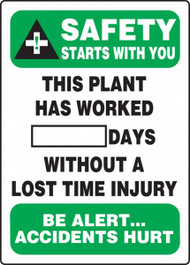 A photograph of a 06304 this plant has worked __ days without a lost time injury write-a-day dry erase safety scoreboards.