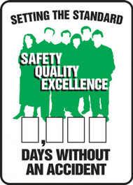 A photograph of a 06311 setting the standard: safety, quality, excellence __ days without an accident write-a-day dry erase safety scoreboards.