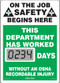 A photograph of a 06233 mini digi-day® safety scoreboard: this department has worked ____ days without an osha recordable injury.