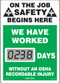 A photograph of a 06235 mini digi-day® safety scoreboard: we have worked ____ days without an osha recordable injury.