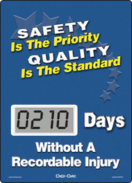 Mini Digi-Day® Safety Scoreboard: Safety Is The Priority - Quality Is The Standard - ____ Days Without A Recordable Injury