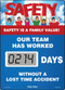A photograph of a 06237 mini digi-day® safety scoreboard: safety is a family value - our team has worked ____ days without a lost time accident.