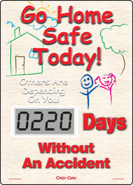 Mini Digi-Day® Safety Scoreboard: Go Home Safe Today - Others Are Depending On You -  ____ Days Without An Accident