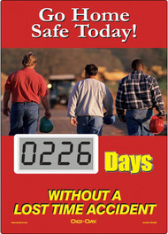 A photograph of a 06240 mini digi-day® safety scoreboard: go home safe today - ____ days without a lost time accident.