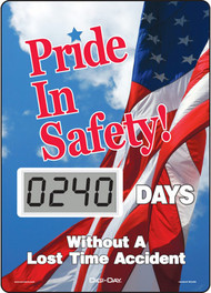 A photograph of a 06242 mini digi-day® safety scoreboard: pride in safety - ____ days without a lost time accident w/flag.