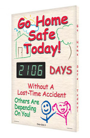 A photograph of a 06333 digi-day® 3 electronic scoreboard: go home safe today! - ____ days without a lost time accident.