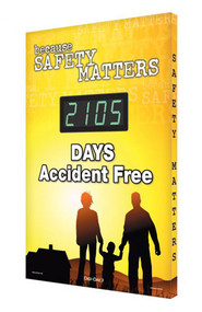 A photograph of a 06332 digi-day® 3 electronic scoreboard: because safety matters - ____ days accident free.