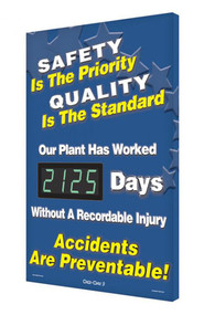 Digi-Day® 3 Electronic Scoreboard: Safety Is The Priority - Quality Is The Standard- Our Plant Has Worked ____ Days Without A Recordable Injury - Accidents Are Preventable