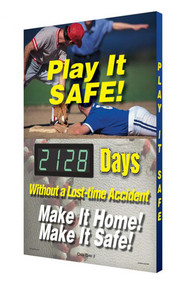 A photograph of a 06346 digi-day® 3 electronic scoreboard: play it safe - ____ days without a lost-time accident - make it home! make it safe!.