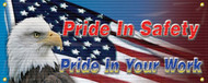Drawing of the patriotic safety banner with an eagle and flag. There is the red text Pride In Safety, and blue text Pride In Your Work.