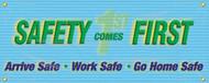 Drawing of the light blue Safety Come First-Arrive Safe-Work Safe- Go Home Safe safety banner.