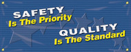 Drawing of the navy blue Safety Is The Priority - Quality Is The Standard safety banner.