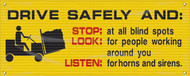 Flow-through Mesh Banner: Drive Safely And: Stop, Look, Listen