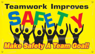 Workplace Safety Banner: Teamwork Improves Safety - Make Safety A Team Goal