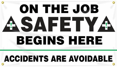 """Picture of Workplace Safety Banner that features a professional white background, and wording of """"On The Job Safety Begins Here"""" in bold black text, flanked by two ANSI-style safety crosses. Below is the wording """"Accidents Are Avoidable"""" in clear black text."""