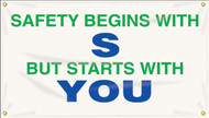 """Picture of Workplace Safety Banner that features a professional white background, and wording of """"Safety Begins With S"""" in bold green and blue text. Below is the wording """"But Starts With You"""" in visible blue and green text."""