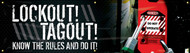 """Picture of Workplace Safety Banner that features an eye-catching dark background, the image of a lockout/tagout system in use, and wording of """"Lockout! Tagout! Know The Rules And Do It!"""" in excited white text."""
