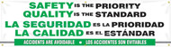 """Picture of Workplace Safety Banner that features a professional white background, and wording """"Safety is the Priority, Quality is the Standard"""" in bold black and green text in the upper half. Below is the wording """"Accidents Are Avoidable"""" in clear white text on a cool green background. All text is also written in Spanish."""