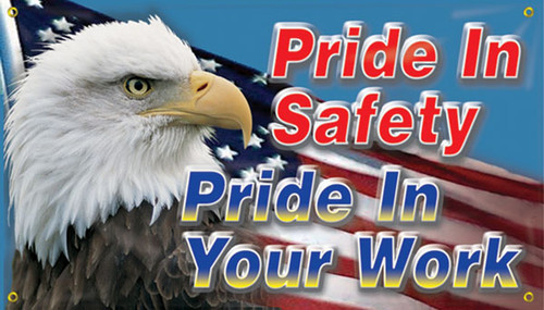 """Picture of Workplace Safety Banner that features an American patriotic design with a bald eagle on the left side of the banner with an American flag flying in the background of the banner. In the top right of the banner in bright red text it reads """"Pride in safety"""". Just below that in dark blue it reads """"Pride in your work""""."""