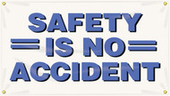 """Picture of Workplace Safety Banner that features a professional white background, and wording """"Safety Is No Accident"""" in bold blue text."""
