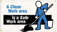 """Picture of Workplace Safety Banner that features a professional white background, and wording """"A clean work area"""" in bold blue text. Continued just below it in clean white text on a black stripe is """"is a safe work area"""". On the right side of the poster is a worker in blue clothes with a mop."""
