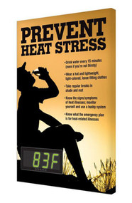 A photograph of a 11050 electronic heat stress sign, reading prevent heat stress, with green temperature reading in Fahrenheit.