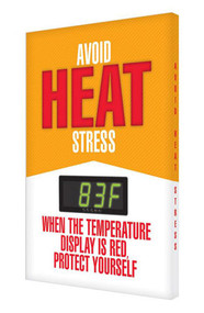 A photograph of an orange 11052 electronic heat stress sign reading avoid heat stress - when the temperature display is red protect yourself, with green Fahrenheit temperature reading.