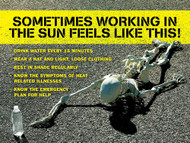 Safety Poster: Sometimes Working In The Sun Feels Like This!