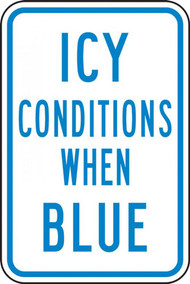 A photograph of a blue and white 11071 temperature indicator sign, reading icy conditions when blue.
