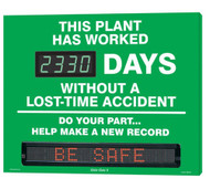 A photograph of a 06390 Digi-Day® 3 moving message electronic scoreboard, reading this plant has worked ____ days without a lost-time accident - do your part...help make a new record.