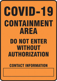 A photograph of an orange 03448 Covid-19 containment area do not enter without authorization safety sign.