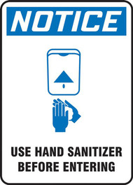 A photograph of a blue and white 03445 OSHA notice sign, reading use hand sanitizer before entering, with icon.