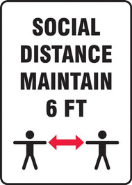 A photograph of a black and white 03443 social distance maintain 6 ft safety sign, with distancing graphic.
