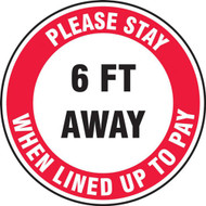 Social Distance Floor Signs, Please Stay 6 Ft Away When Lined Up To Pay