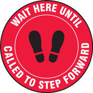 Social Distance Floor Signs, Wait Here Until Called To Step Forward w/ Footprints Icon, Red