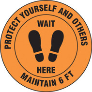 Social Distance Floor Signs, Protect Yourself and Others Maintain 6 Ft Wait Here w/ Footprints Icon, Orange
