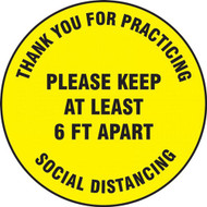 Social Distance Floor Signs, Thank You For Practicing Social Distancing Please Keep At Least 6 Ft Apart, Yellow
