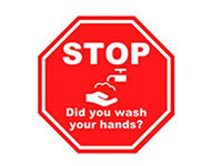 A photograph of a red and white 05404 removable social distance floor sign, reading stop did you wash your hands?, with faucet graphic.