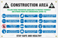 Mesh Safety Banner: Construction Area; Follow These Preventative Guidelines to Protect Yourself and Others From the Coronavirus (COVID-19)