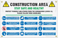 Mesh Safety Banner: Construction Area; Stay Safe and Healthy Protect Yourself and Others From the Coronavirus (COVID-19)