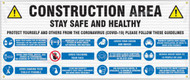 Drawing of the Construction Area; Stay Safe And Healthy safety banner.