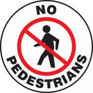 "Pavement Print Sign: No Pedestrians, 17"" diameter"