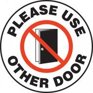 "Pavement Print Sign: Please Use Other Door, 17"" diameter"