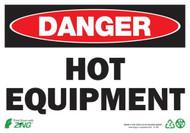 "Zing Danger Hot Equipment Signs, 7"" h x 10"" w, Plastic and Self-Adhesive Vinyl"