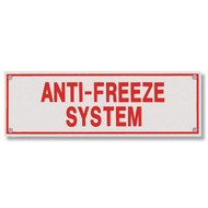 Photograph of the Anti-Freeze System Aluminum Sprinkler Identification Sign.
