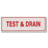 Photograph of the Test & Drain Aluminum Sprinkler Identification Sign.
