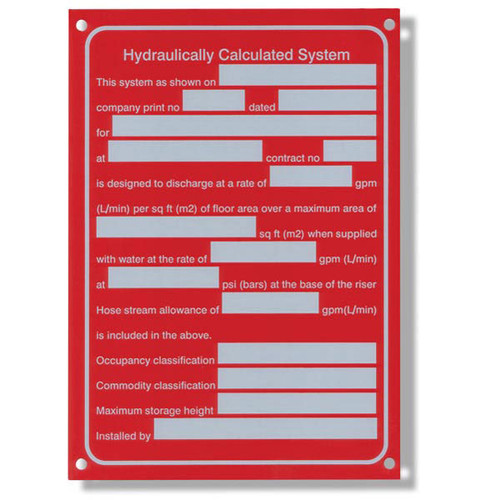 """This red sign has a header of """"Hydraulically Calculated System"""" and has multiple blank spaces to fill out detailed system information."""