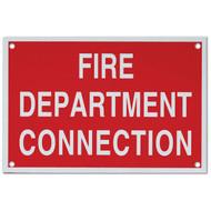 "Fire Department Connection Aluminum Sign, 6""w x 4""h"
