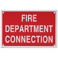 """Photograph of the Fire Department Connection Aluminum Sign, 6""""w x 4""""h."""