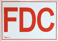 """Photograph of the FDC Aluminum Sign w/ 6"""" Red Letters On White Background, 14""""w x 10""""h."""